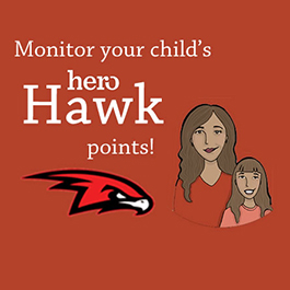 GET REGISTERED TO MONITOR HERO HAWK POINTS FOR YOUR STUDENT