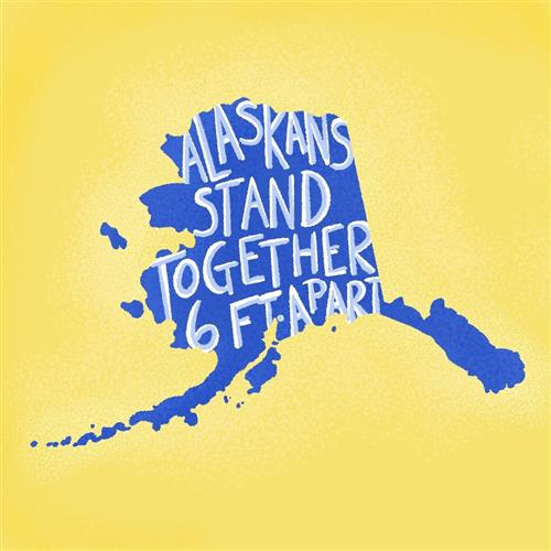Alaskans Stand Together 6 Ft Apart