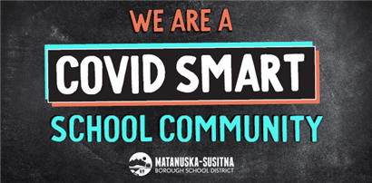 We are a Covid Smart  School Community